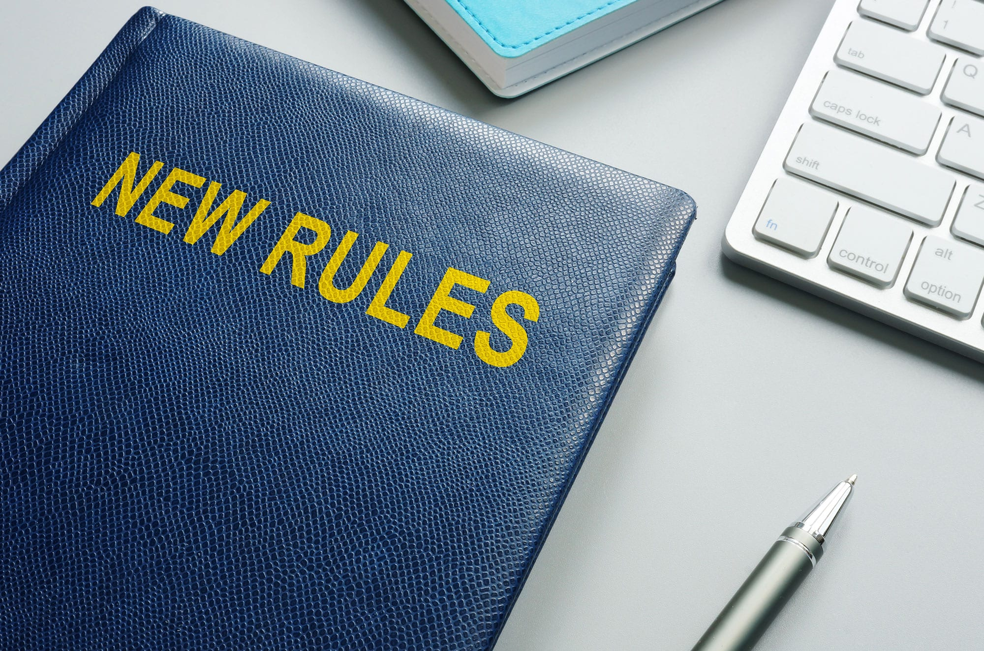 New rules and regulations